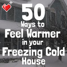 Winter's here, but it doesn't have to feel that way. Make your FREEZING COLD house way more enjoyable with these heat-saving bill-slashing tips from LevelUpHouse.