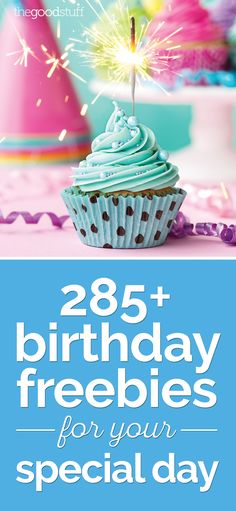285 Birthday Freebies for Your Special Day - thegoodstuff