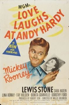 """""""Love Laughs at Andy hardy""""- the 15th Andy Hardy movie"""