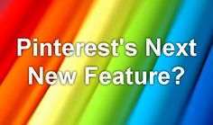 Is Pinterest testing out a new feature? Click for details!