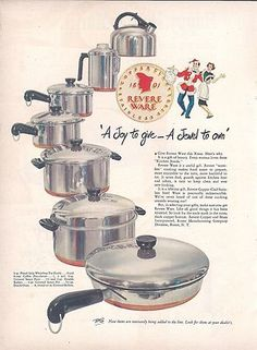Original Revere-Ware Ad ( A Joy to give-A jewel to own) I've had my set since 1962, still use it every day.