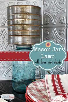 From Atta Girl Says, Mason Jar Lamp with Faux Zinc Shade