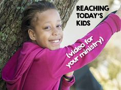 Reaching Today's Kids (video to equip your ministry) ~ RELEVANT CHILDREN'S MINISTRY
