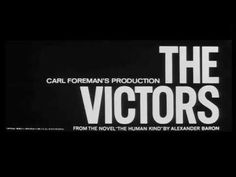 Title sequence designed by Saul Bass, from the film 'The Victors' directed by Carl Foreman, starring Vince Edwards, Albert Finney, Eli Wallach Vince Edwards, Saul Bass, War Film, Art Students League, History Online, Title Sequence, Film School, School Logo, Famous Words