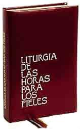 LITURGIA DE LAS HORAS PARA LOS FIELES