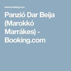 Panzió Dar Beija (Marokkó Marrákes) - Booking.com