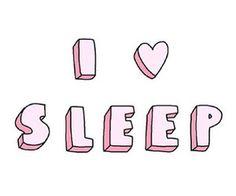 I <3 SLEEP #quote