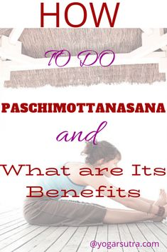 "Paschimottanasana is one of the most accomplished yoga poses in Hath Yoga. Find here benefits and ""How To Do Paschimottanasana"". Yoga For Sciatica, Fish Pose, Tight Hamstrings, International Yoga Day, Yoga For Back Pain, Yoga Props, Cool Yoga Poses, Chakra Balancing"