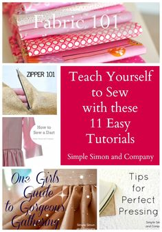 Teach Yourself to Sew With 11 Easy Tutorials - Simple Simon and Company