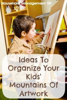 Several ideas for how to organize kids' artwork, both on paper and the 3D variety {on Household Management 101}