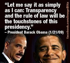Apparently, BO only believes in the concept of transparency while campaigning....