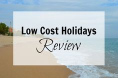 Low Cost Holidays Review For A Family Package Holiday