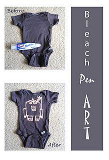 Genius!!! Bleach Pen Onesies with Fabric Paint