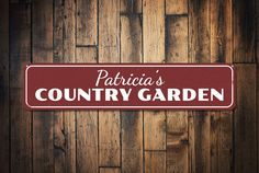 Country Garden Sign Personalized Gardener Name Sign Custom