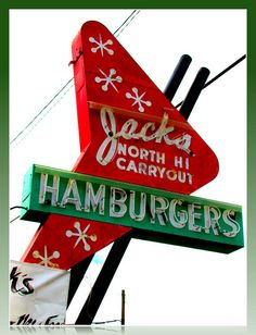 Retro sign in Wichita (Kansas) :: Jacks North Hi Carryout on west Street, across the street from North High School Old Neon Signs, Vintage Neon Signs, Old Signs, Advertising Signs, Vintage Advertisements, Vintage Ads, Roadside Signs, Retro Signage, Googie