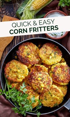 These easy Corn fritters made from fresh sweet corn take only 25 minutes to cook from scratch. Make these as an appetizer or for an afternoon snack! Frozen Corn Recipes, Fresh Corn Recipes, Healthy Corn, Easy Healthy Recipes, Easy Corn Fritters, Staple Recipe, Corn Fritter Recipes, Vegetarian Snacks, Vegetarian Burgers
