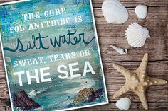 The cure for anything is salt water; sweat, tears or the sea. - Isak Dinesen