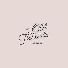 Old Threads lettering Design Logo, Brand Identity Design, Branding Design, Art Design, Typography Logo, Typography Design, Logo Branding, Product Branding, Bakery Branding