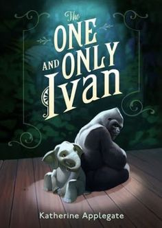 The One And Only Ivan by Katherine Applegate, Newbery winner. Great middle grade fiction. I loved this book!