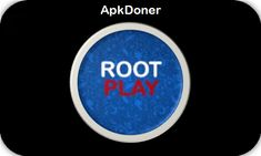 Root Play APK Free Download For Android - ApkDoner