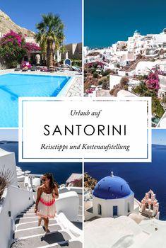Was kostet ein Santorini Urlaub? Reisetipps und Kostenaufstellung