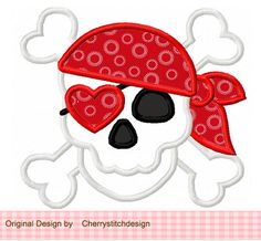 Valentine Pirate Skull Applique -4x4 5x7 6x10-Machine Embroidery Applique Design by CherryStitchDesign on Etsy https://www.etsy.com/listing/121184873/valentine-pirate-skull-applique-4x4-5x7