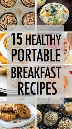 Never skip breakfast again! 15 Healthy + Portable Breakfast Recipes