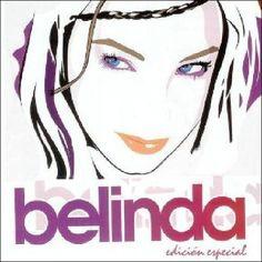 Belinda: Belinda (edicion. especial) 2004.
