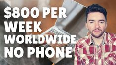 $800/Week Worldwide Work-From-Home Jobs No Phone 2021