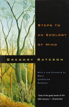 Here the second book suggested by Toti Di Dio: Steps to an Ecology of Mind: Collected Essays in Anthropology, Psychiatry, Evolution, and Epistemology by Gregory Bateson