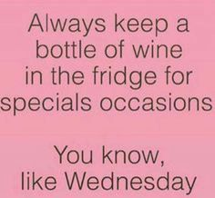 You mean.. Winesday?!?