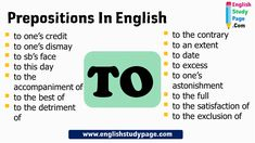 Prepositions in English, Prepositional Phrases TO - English Study Page Learn English Words, English Study, English Lessons, Adverbs, Prepositions, English Language Learning, English Grammar, Prepositional Phrases, Esl