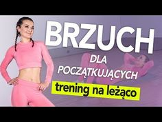 Trening BRZUCHA dla początkujących na leżąco 🔥 Proste ćwiczenia 🔥 Bez sprzętu - YouTube Healthy Style, Belly Pooch, Pilates, Bodybuilding, Beauty Hacks, Medicine, Health Fitness, Abs, Hair Beauty