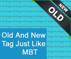 How to Add New and old tags to your blogger posts(Updated)