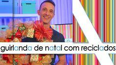 """""""GUIRLANDA DE NATAL COM MATERIAIS RECICLADOS"""""""