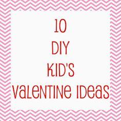 10 DIY Kids Valentine Ideas