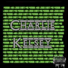 Charlie Kelsey Mixtape