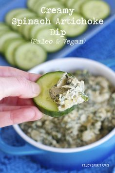 Creamy Spinach-Artichoke Dip (Paleo & Vegan) Lea Valle I would put soaked cashews blended into it to make it ultra creamy.