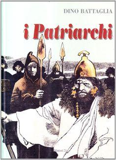 Dino Battaglia - İ Patriarchi