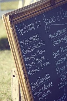 Giant frame with chalkboard paint. Great for our ceremony. This can be at the isle entrance
