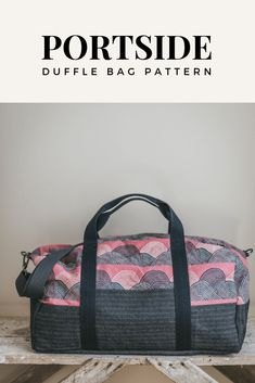 Portside Duffle Pattern - Sewing is Required Portside Duffle Pattern Diy Duffle Bag, Canvas Duffle Bag, Duffle Bag Travel, Duffle Bag Patterns, Bag Patterns To Sew, Sewing Patterns, Bag Pattern Free, Wallet Pattern, Tote Pattern