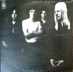Johnny Winter And - Johnny Winter And (Vinyl, LP, Album) at Discogs