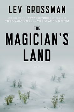 """""""The magician's land"""" PS3557.R6725 M37 2014"""