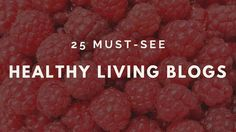 Top 25 Healthy Living blogs- Such an honor to be included with these bloggers on this list! An awesome resource for all things healthy living. | FemFusion Fitness
