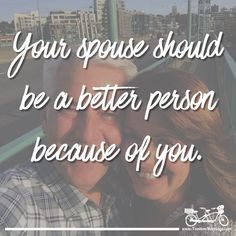 Is your spouse a better person because of you? #TandemMarriage
