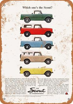 Vintage Cars A classic ad showing the International Scout. International Scout, International Harvester Truck, International Travelall, Vintage Trucks, Old Trucks, Pickup Trucks, Chevy Trucks, Chevy Pickups, Man Cave Garage