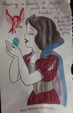 I don't care what anyone says, Snow White is a straight-up vampire.