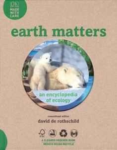 Introduction -- Polar regions -- Temperate forests -- Deserts -- Grasslands -- Tropical Forests -- Mountains -- Freshwater -- Oceans -- Helping the Earth. Dk Publishing, Forest Mountain, Reduce Reuse Recycle, Tropical Forest, Biomes, Water Systems, Ecology, The Book, Literature