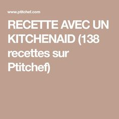 Kitchen Aid Artisan, Kitchen Aid Recipes, Kitchen Machine, Food And Drink, Tasty, Desserts, Pains, Quiches, Pancake