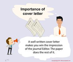 #Manuscriptedit @ Importance of cover #letter:  A well #written cover #letter makes you win the impression of the #journal #Editor. The #paper does the rest of it.  #Manuscriptedit ‪#‎writing‬: http://www.manuscriptedit.com/writing